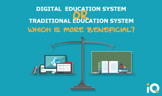 Digital or Traditional System – Which Is Beneficial?