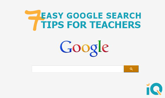 7 Easy Google Search Tips For Teachers