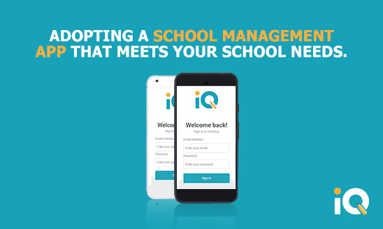 Adopting a school management app that meets your school needs